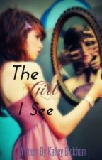 The Girl I See by Kay_Babyy