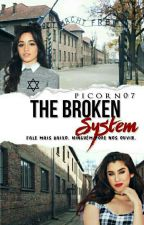 The Broken System by Picorn07