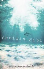 Denizin Dibi by blackchocochunks