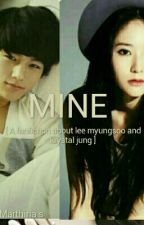 MINE [Fanfiction About L And Krystal Jung] by marthina_siringon