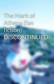 Mark of Athena FanFiction - Chapter 9 - Wattpad