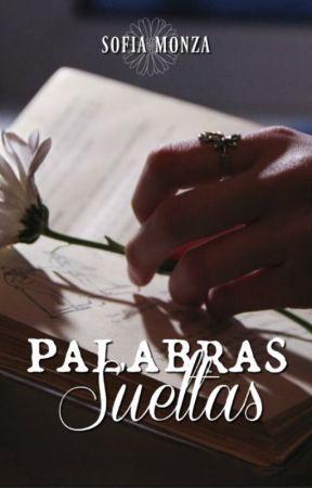 Palabras sueltas || Antes Cigarrillos tristes by PolvoDeEstrella