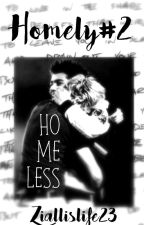 HOMELY 2 - Homeless [Ziall AU] [ON HOLD] by ziallislife23