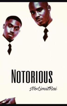 Notorious  by NoLimitRai