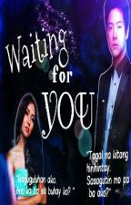 WAITING FOR YOU (KathNiel) by kotorikun