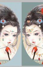 Thứ nữ hữu độc (Cẩm tú Vị Ương) - Tần Giản by Ruby_Ng0k