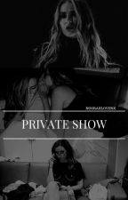 ||private show||jerrie by nooraxloverx