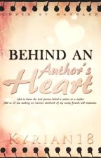 Behind an Author's Heart by Kyrian18