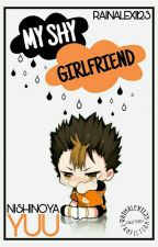 My Shy Girlfriend (Nishinoya Yuu) by RainAlexi123