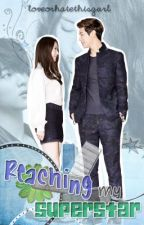MTC Book 3: Reaching my Superstar by loveorhatethisgurl