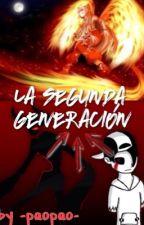 La Segunda Generación  by -PaoPao-