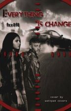 everything is change✨(zaylena) by Fxx8f8