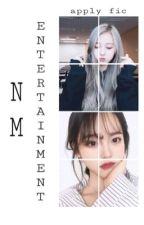 NM Entertainment | apply fic | HIATUS by NM_Entertainment
