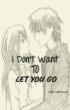 I Dont Want To Let You Go (AINITLG2) by unsteybolmaynd