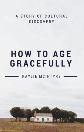 How to age gracefully by Ravenbrock