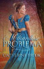 Maravilloso Problema (Familia Allen #1) by cathbrook