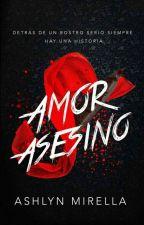AMOR ASESINO© by MirellaJB