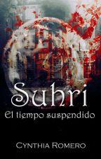 Suhri: El tiempo suspendido by Cyn-Jaz