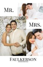 Mr. & Mrs. Faulkerson  by deeincredible