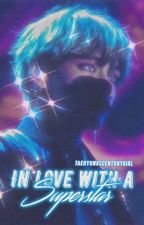 In love with a Superstar by TaehyungsCenturyGirl