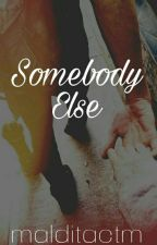 Somebody Else | Vhope by malditactm