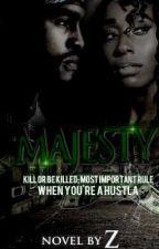 MAJESTY by novelsbyz
