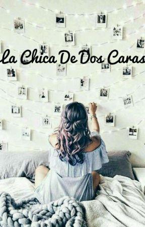 La Chica De Dos Caras. by mariteli