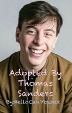 Adopted by Thomas Sanders by HelloCanYouNot
