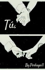 -Tú. (Cophine) by Perhaps11