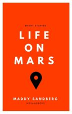 Life On Mars- Short Stories by beachberg
