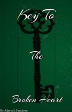 Key To The Broken Heart(Loki Fan/Fic)[Completed] by FandomMarvel