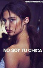 No soy tu chica ➳ Justin Bieber|Terminada| by mydestinyiskidrauhl