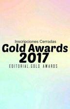 Gold Awards 2017 [INSCRIPCIONES CERRADAS] by GoldAwards