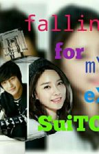 Falling For My Ex SuiTOR.(COMPLETED) by frustratedwoman