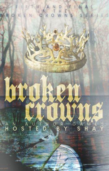 Author Games: Broken Crowns