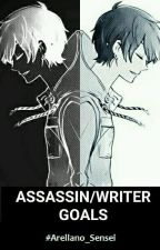 Assassin/Writer Goals by Arellano_Sensei