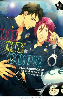 [Truyện Tranh YAOI] (H+) Oh My Cop (Oneshort)