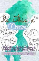 Trolls: Is This a Dream? by NayanCatLovesTrolls