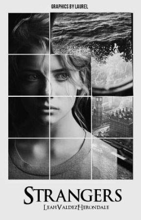 Strangers by LeahValdezHerondale