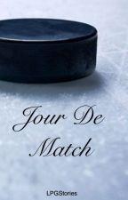 Jour De Match  by LPGStories