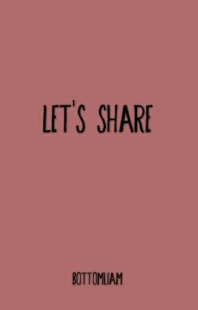 let's share. by bottom-liam