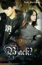 BACK? - JUNG JAEHYUN by Park_Rinyoung