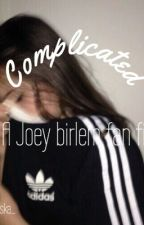 Joey birlem fan fic (may get dirty) by _jade_triska_
