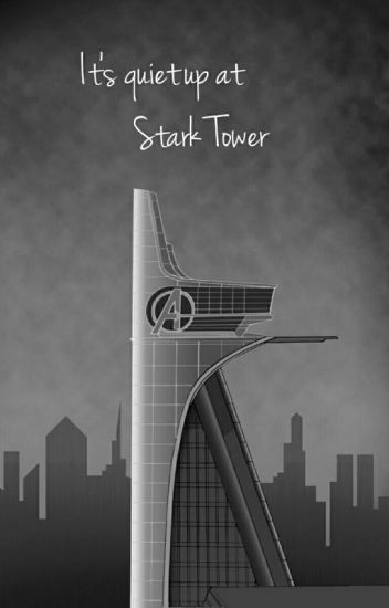 Its Quiet Up At Stark Tower
