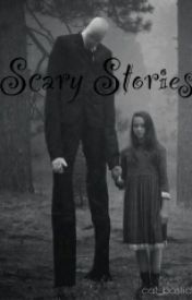Scary Stories #Wattys2016 by cat_bostick