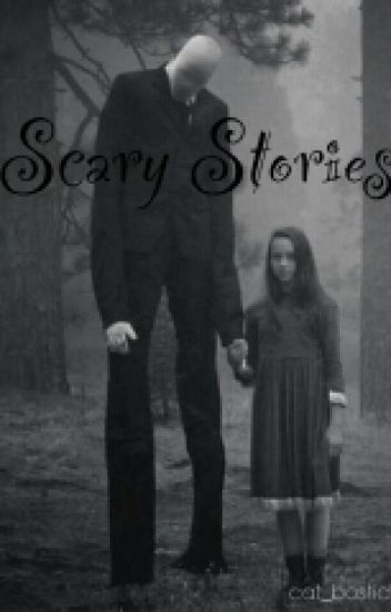 Scary Stories #Wattys2016