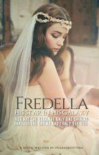 Fredella: His Star In His Galaxy by syazaqrisytina