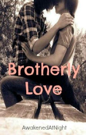 Brotherly Love (BoyxBoy)