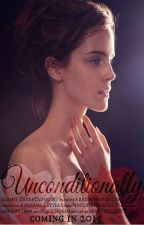 Unconditionally ∞ n.h. [COMING IN 2016] by beautifulwolves14