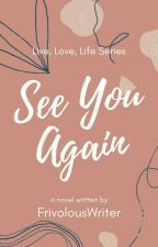 See You Again (GxG) |✔COMPLETED by simplyJamie12